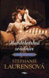 Neodolatelná svůdnice - Stephanie Laurensová