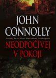 Neodpočívej v pokoji - John Connolly