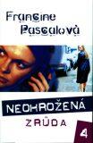 Neohrožená 4: Zrůda - Francine Pascalová, ...