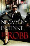 Neomylný instinkt - J.D. Robb