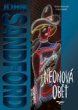 Neonová oběť - John Sandford
