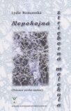 Nepokojná strieborná molekula - Lydie Romanská