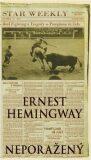 Neporažený - Ernest Hemingway