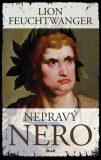 Nepravý Nero - Lion Feuchtwanger
