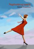 Nepřestávej tančit - Helena Tyburcová