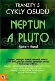 Tranzity 5 - Neptun a Pluto - Robert Hand