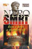 Nero a smrt - Michael Weber