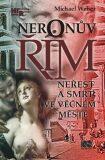 Neronův Řím - Michael Weber