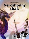 Nerozhodný drak - Kenneth Grahame
