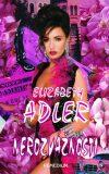 Nerozvážnosti - Elizabeth Adler