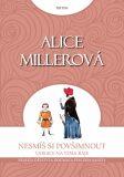Nesmíš si povšimnout - Miller Alice