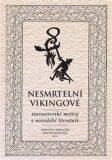 Nesmrtelní vikingové - Kristýna Králová, ...