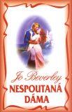 Nespoutaná dáma - Jo Beverley