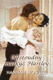Nestoudný markýz Hartley - Hannah Howell