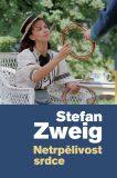 Netrpělivost srdce - Stefan Zweig
