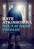 Neuzavřené případy - Kate Atkinsonová