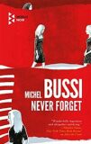 Never Forget - Michel Bussi