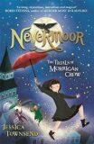 Nevermoor: The Trials of Morrigan Crow Book - Townsend Jessica