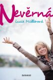 Nevěrná - Lucie Müllerová