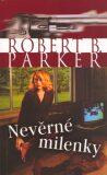 Nevěrné milenky - Robert B. Parker