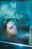 Nevěřte Hunterovi - Karolína Bendová