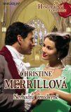 Nevhodná vévodkyně - Christine Merrillová