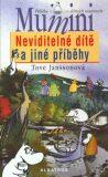 Neviditelné dítě a jiné příběhy - Tove Janssonová