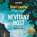 Nevítaný host - Shari Lapena