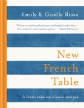 New French Table - Emily Roux, Giselle Roux
