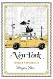 New York: A Guide to the Fashion Cities of the World - Megan Hess