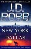 New York to Dallas - J. D. Robb