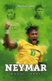 Neymar: budúci kráľ - Michael Part