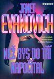 Než bys do tří napočítal - Janet Evanovich