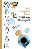 Než vystydne káva - Tošikazu Kawaguči