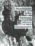 Nezabíjejte toho krocana - Milena Fucimanová