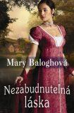 Nezabudnuteľná láska - Mary Balogh