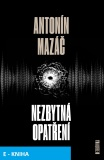 Nezbytná opatření - Antonín Mazáč