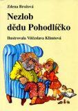 Nezlob dědu Pohodlíčko - Vítězslava Klimtová, ...