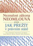 Neznalost zákona neomlouvá aneb jak přežít v právním státě - Václav Budinský