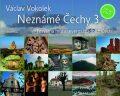 Neznámé Čechy 3.díl - Václav Vokolek