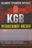 Neznámé špionážní operace KGB - Mitrochinův archiv (2.vydání) - Christopher Andrew, ...