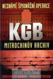 Neznámé špionážní operace KGB - Mitrochinův archiv - Christopher Andrew
