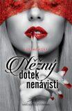 Něžný dotek nenávisti - Eva Hrašková