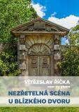 Nezřetelná scéna u blízkého dvoru - Vítězslav Říčka
