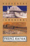 Nezvěstný (Amerika) - Franz Kafka