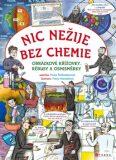 Nic nežije bez chemie - Pavla Šmikmátorová