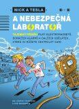 Nick a Tesla a nebezpečná laboratoř - Steve Hockensmith, ...