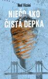 Niečo ako čistá depka - Ned Vizzini