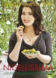 Nigellissima Lákavé talianske inšpirácie - Nigella Lawsonová
