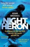Night Heron (Philip Mangan series 1) - Adam Brookes